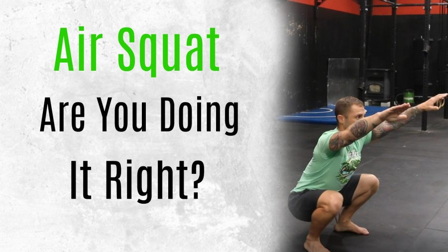 How To Properly Do An Air Squat