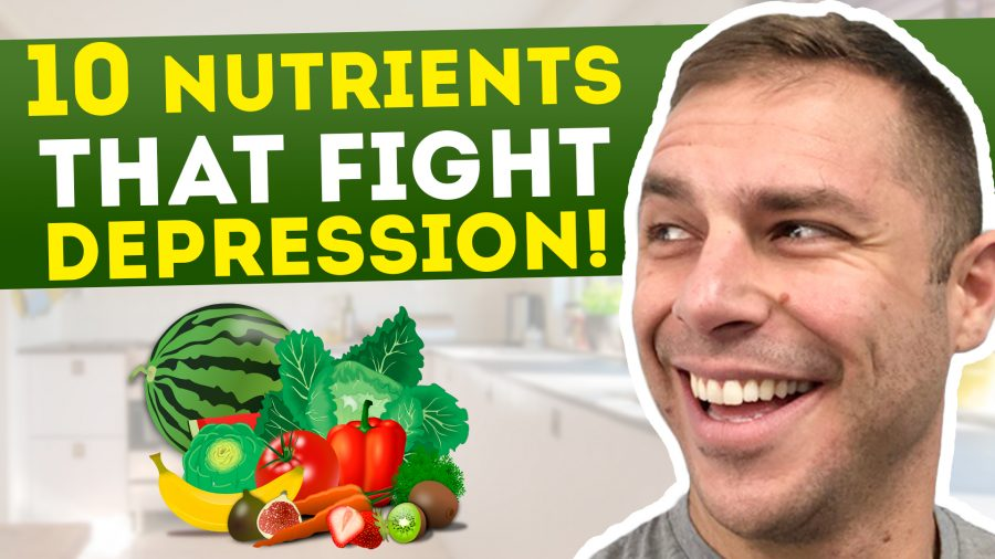 10 Nutrients That Will Help Fight Depression